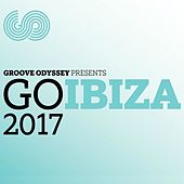 Groove Odyssey Presents: Go Ibiza 2017 by Various Artists