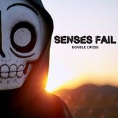 Double Cross von Senses Fail