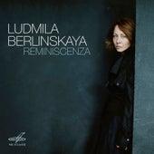 Reminiscenza by Ludmila Berlinskaya