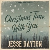 Christmas Time with You by Jesse Dayton