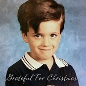Grateful for Christmas by Rod Melancon
