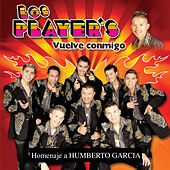 Play & Download Vuelve Conmigo by Los Players | Napster