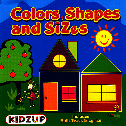 Play & Download Colors, Shapes and Sizes by Kidzup Educational Music | Napster