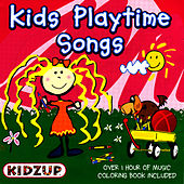 Play & Download Kids' Playtime Songs by Kidzup Music | Napster