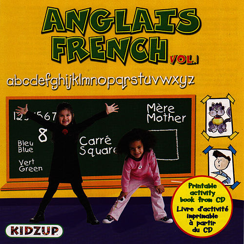 J'apprends L'anglais And French Vol. 1 by Kidzup Musique Educative Pour Enfants