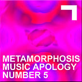 Metamorphosis – Music Apology N.5 by Various Artists