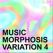 Musicmorphosis – Variation 4 by Various Artists