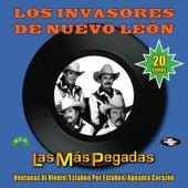 Play & Download Las Más Pegadas by Los Invasores De Nuevo Leon | Napster