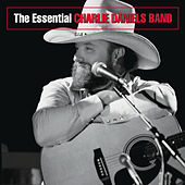 Play & Download The Essential Charlie Daniels Band by Charlie Daniels | Napster