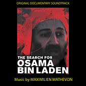 Play & Download The Search Of Osama Bin Laden by Maximilien Mathevon | Napster