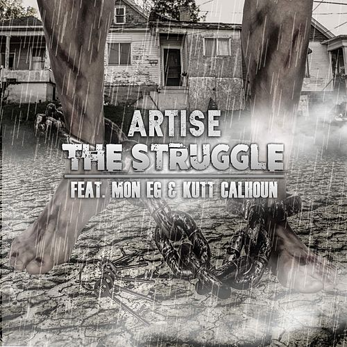 The Struggle (feat. Mon E.G. & Kutt Calhoun) by Various