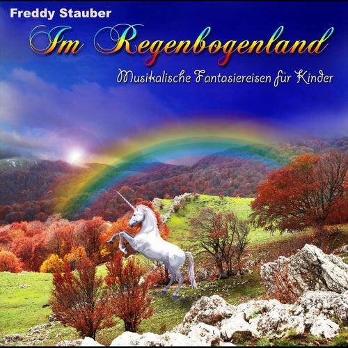 Play & Download Im Regenbogenland by Freddy Stauber | Napster