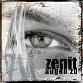 Play & Download Zenit - Augen zu by Zenit | Napster