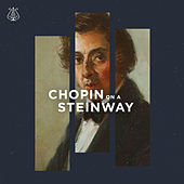 Chopin on a Steinway by Various Artists
