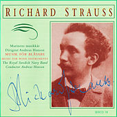 R. Strauss: Music for Wind Instruments by Royal Swedish Navy Band