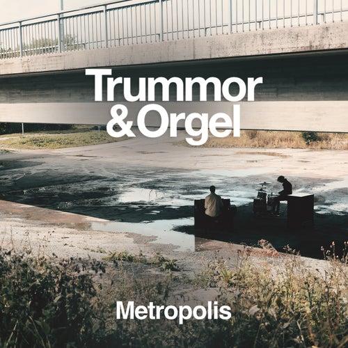 Metropolis von Trummor