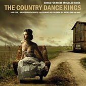Songs for Troubled Times Like These, EP by Country Dance Kings