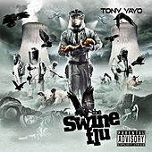 The Swine Flu by Tony Yayo