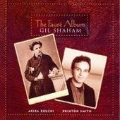 Faure: The Faure Album by Gil Shaham