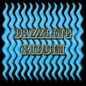 Dazzling Riddim by Various Artists