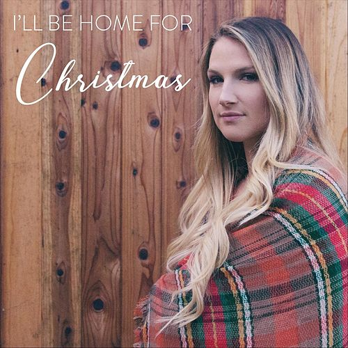 I'll Be Home for Christmas by Carolyn Snodgress