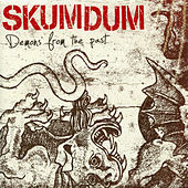 Play & Download Demons From the Past by Skumdum | Napster