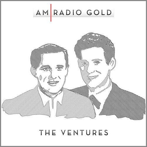 Am Radio Gold: The Ventures (Remastered) by The Ventures