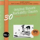 30 Original Historic Rockabilly Classics Vol. 2 by Various Artists