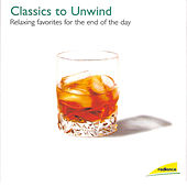 Classics to Unwind by Various Artists