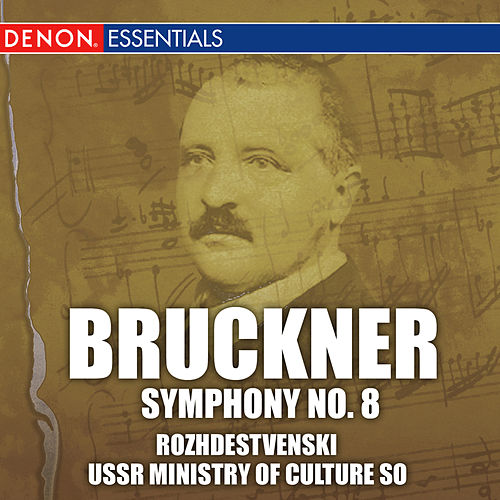 Play & Download Bruckner: Symphony No. 8 by Guennadi Rozhdestvenski | Napster