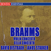 Play & Download Brahms: Violin Concerto Op. 77, Violin & Cello Concerto Op. 102 by Various Artists | Napster