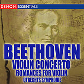Play & Download Beethoven Romances Nos. 1 & 2; Violin Concerto No. 1 by Various Artists | Napster