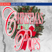 Play & Download Christmas at the Pops by Various Artists | Napster