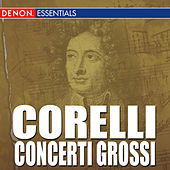 Play & Download Corelli: Concerti Grossi by Genadi Cherkasov | Napster