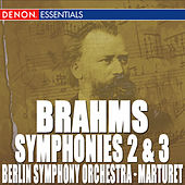 Play & Download Brahms: Symphony Nos. 2 & 3 by Eduardo Marturet | Napster