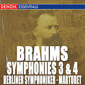 Play & Download Brahms: Symphony Nos. 3 & 4 by Eduardo Marturet | Napster
