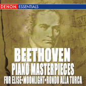 Beethoven: Piano Masterpieces by Various Artists