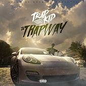 Da Trap Way by Trap Kid