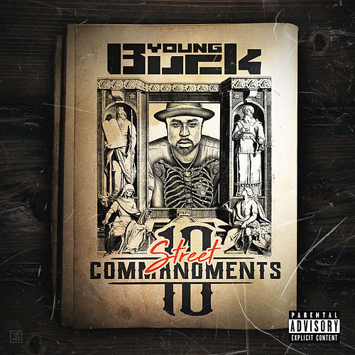 10 Street Commandments by Young Buck