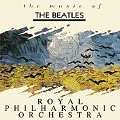 The Music Of The Beatles by Royal Philharmonic Orchestra