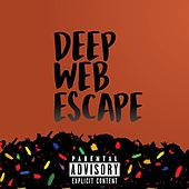 Deep Web Escape (Abridged Edition) by Various Artists