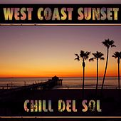 West Coast Sunset Chill Del Sol by Various Artists