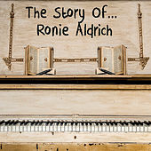 The Story of... Ronnie Aldrich by Ronnie Aldrich
