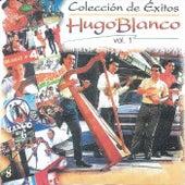 Coleccion De Exitos, Vol. 1 by Hugo Blanco