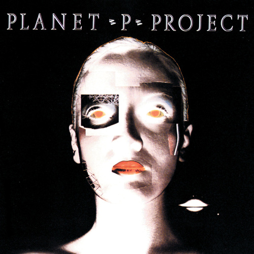 Play & Download Planet P Project by Planet P Project | Napster