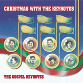 Play & Download Christmas With The Keynotes by The Gospel Keynotes | Napster