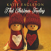 That Christmas Feeling by Katie Eagleson