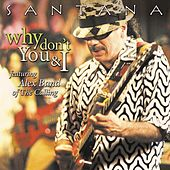 Play & Download Why Don't You & I (feat. Alex Band of The Calling) by Santana | Napster