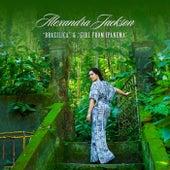 Brazilica / Girl from Ipanema by Alexandra Jackson