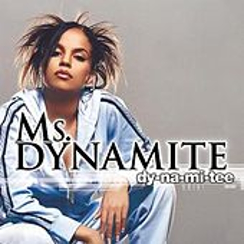 Play & Download Dy-na-mi-tee by Ms. Dynamite | Napster